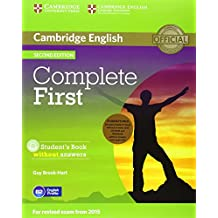 Complete First Student's Pack (Student's Book without Answers with CD-ROM, Workbook without Answers with Audio CD)