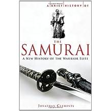 A Brief History of the Samurai (Brief History (Running Press))