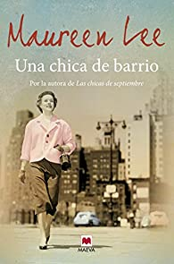 Una Chica De Barrio par Maureen Lee