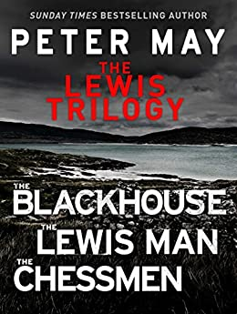 The Lewis Trilogy: The Blackhouse, The Lewis Man and The Chessmen (English Edition)