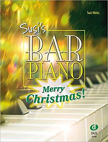 Susi's Bar Piano: Merry Christmas! (Weisse Weihnacht)