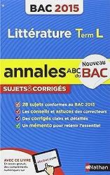 Annales ABC du BAC 2015 Littérature Term L