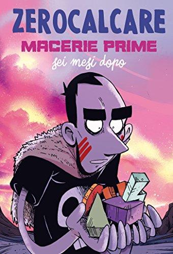 Macerie Prime - Sei Mesi Dopo (Italian Edition) eBook: Zerocalcare ...