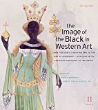 The Image of the Black in Western Art Vol II, From the Early Christian Era to the