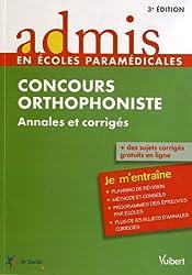 Concours Orthophoniste - Annales et corrigés - Admis - Je m'entraîne