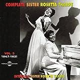 Complete Sister Rosetta Tharpe Vol. 3