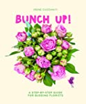 Bunch Up! A Step-by-Step Guide for Bu...
