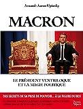 Macron, le président ventriloque