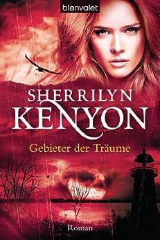 Gebieter der Träume: Roman (Dark Hunter-Serie 11) von [Kenyon, Sherrilyn]
