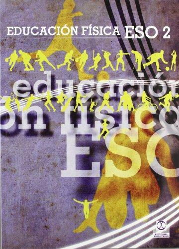 EDUCACIÓN FÍSCA ESO2. Libro de texto (Color) (Educación Física / Pedagogía / Juegos)