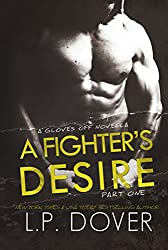 A Fighter's Desire - Part One (A Gloves Off Novel) (English Edition)