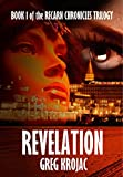 Revelation (The Recarn Chronicles Book 1) by Greg Krojac
