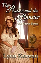 The Rake and the Spinster, A Regency Novella (The Drewe Sisters)