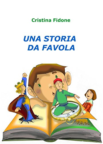 Una storia da favola di Cristina Fidone
