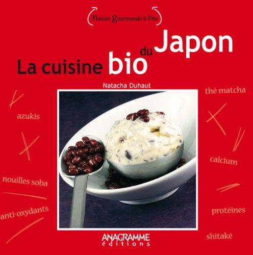 Cuisine bio du Japon (La)