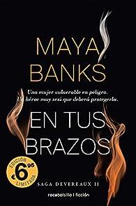 En tus brazos par Maya Banks