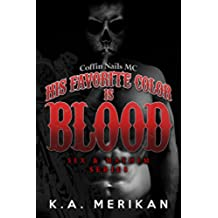 His Favorite Color is Blood - Coffin Nails MC (gay biker dark romance) (Sex & Mayhem Book 8) (English Edition)