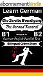 [Learn German-Bilingual Crime Story]...