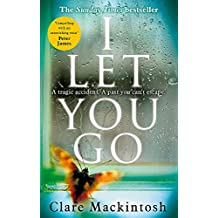 I Let You Go: The Richard & Judy Bestseller