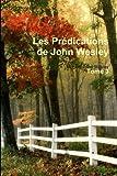 les pr?dications de john wesley tome 3