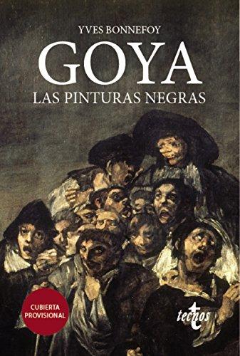 Descargar Libro Goya. Las pinturas negras (Filosofía - Neometrópolis) de Yves Bonnefoy