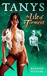 The Isle of Torment (The Chronicles of Tanys Book 3) (English Edition)