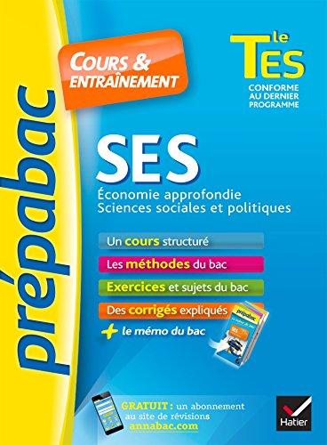 SES Tle ES spcifique & spcialit - Prpabac Cours & entranement: cours, mthodes et exercices de type bac (terminale ES)