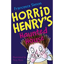 Horrid Henry's Haunted House: Book 6 (English Edition)