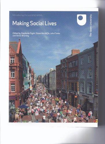 Making Social Lives (DD101: Introducing the Social Sciences)