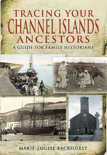 Tracing Your Channel Islands Ancestors Cover Image