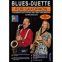 Blues-Duette für Saxophon - Noten mit Alt- und Tenor-Stimmen (Eb/Bb) und Playalongs zum Mitspielen per MP3-Download