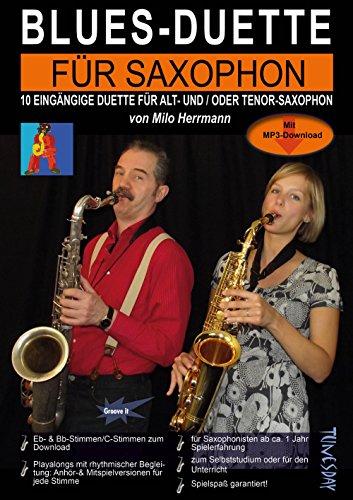 blues-duette-fur-saxophon-noten-mit-alt-und-tenor-stimmen-eb-bb-und-playalongs-zum-mitspielen-per-mp