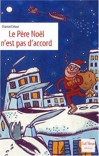 Le père Noël n'est pas d'accor...