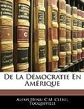 de La Democratie En Amerique - Nabu Press - 22/02/2010