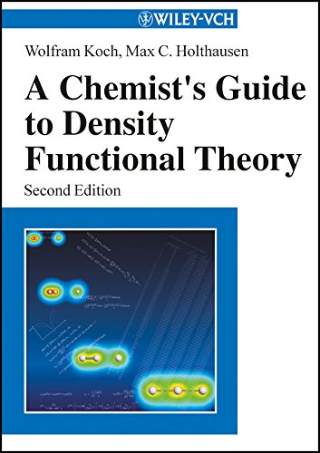 A Chemist\'s Guide to Density Functional Theory (English Edition)