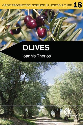 Olives (Crop Production Science in Horticulture) by Ioannis Therios (2008-12-17) par Ioannis Therios