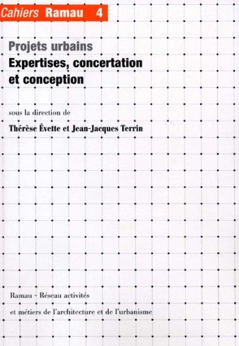 Cahiers Ramau 4:expertises concertation et conception