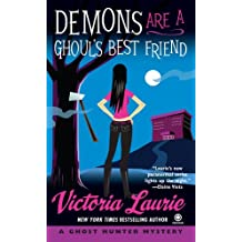 Demons Are a Ghoul's Best Friend: A Ghost Hunter Mystery