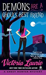 Demons Are a Ghoul's Best Friend: A Ghost Hunter Mystery (Ghost Hunter Mysteries)