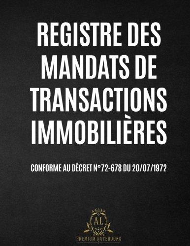 Registre des Mandats de Transactions Immobilières par AL Notebooks