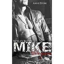MIKE - Farbexplosion (Wild Boys 2)