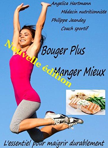 Couverture du livre BOUGER PLUS MANGER MIEUX: Nouvelle édition