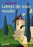 Lettres de mon moulin / Daudet, Alphonse / Réf25792 - France Loisirs - 01/01/2004