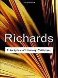 Principles of Literary Criticism: Volume 90 (Routledge Classics)