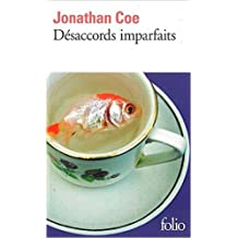 Désaccords imparfaits de Jonathan Coe,Josée Kamoun (Traduction) ( 10 octobre 2013 )