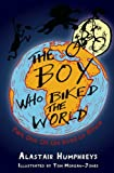 The Boy who Biked the World Part One by Alastair Humphreys