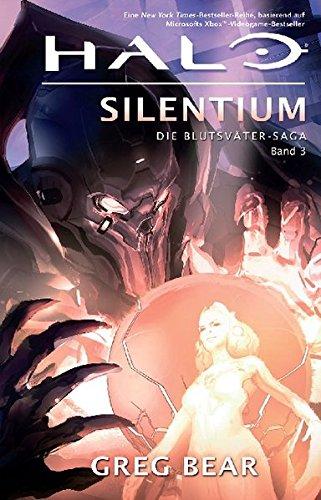 Halo: Die Blutsväter-Saga, Bd. 3: Silentium