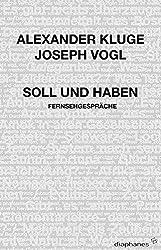 Soll und Haben: Fernsehgespräche (hors série)