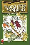 Natsume degli Spiriti n. 6 di Yuki Midorikawa - SCONTO 30% - ed. Planet Manga
