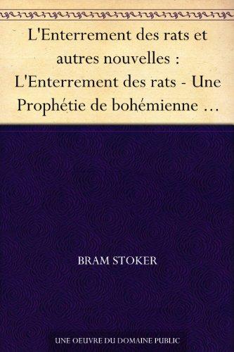 Couverture du livre L'Enterrement des rats et autres nouvelles : L'Enterrement des rats - Une Prophétie de bohémienne - Les Sables de Crooken - Le Secret de l'or qui croît